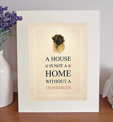 Leonberger Free Standing 'A HOUSE IS NOT A HOME' Picture Mount Fun Novelty Gift