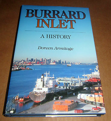 SIGNED BURRARD INLET HISTORY VANCOUVER BRITISH COLUMBIA MARITIME SHIPS BOATS  for sale  North Vancouver