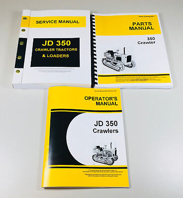 Service Parts Operators Manuals For John Deere 350 Crawler Tractor Loader Dozer