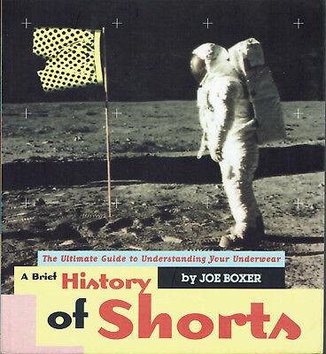 Joe Boxer A Brief History of Shorts Myth History Humor 95 Underwear  (Humor Boxer Briefs)