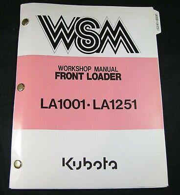 Kubota La1001 La1251 Front Loader Tractor Workshop Service Repair Manual