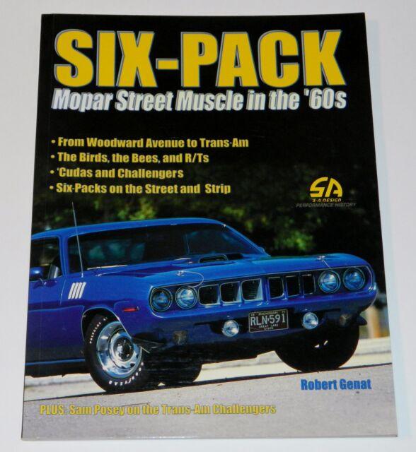 Six-Pack Mopar Street Muscle in the '60s Paperback by Robert Genat