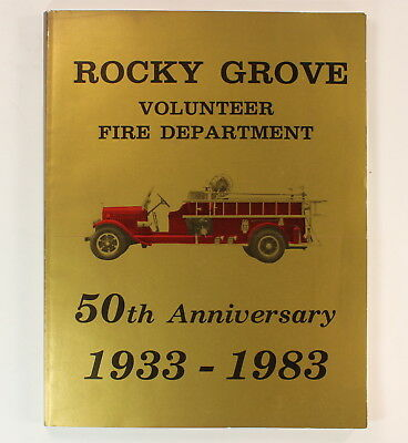 Franklin, PA Rocky Grove Volunteer Fire Department History Book 1983