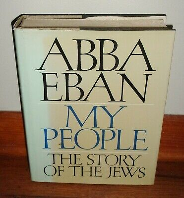 MY PEOPLE-The Story of the Jews-ABBA EBAN-Excellent 9th Printing HC w/DJ-oop!