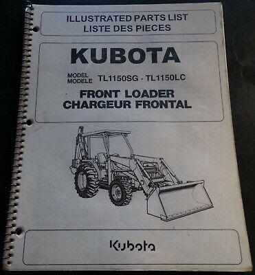 Kubota Front Loader Tl1150sg Tl1150lc Illustrated Parts Manual 97898-31310
