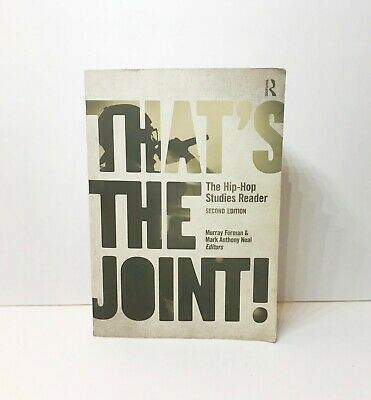 THAT'S THE JOINT! : The Hip-Hop Studies Reader (New Edition) GREAT (Thats The Joint The Hip Hop Studies Reader)