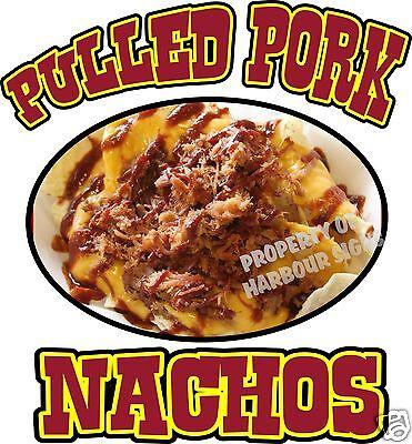 Pulled Pork Nachos Decal 14 Chips Concession Trailer Food Truck Menu Vinyl Sign