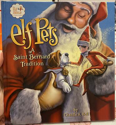 Elf Pets A Saint Bernard Tradition Book Only The Elf on Shelf hardcover - B12