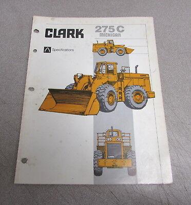 Clark Michigan 275c Tractor Shovel Specifications Brochure Manual 1980