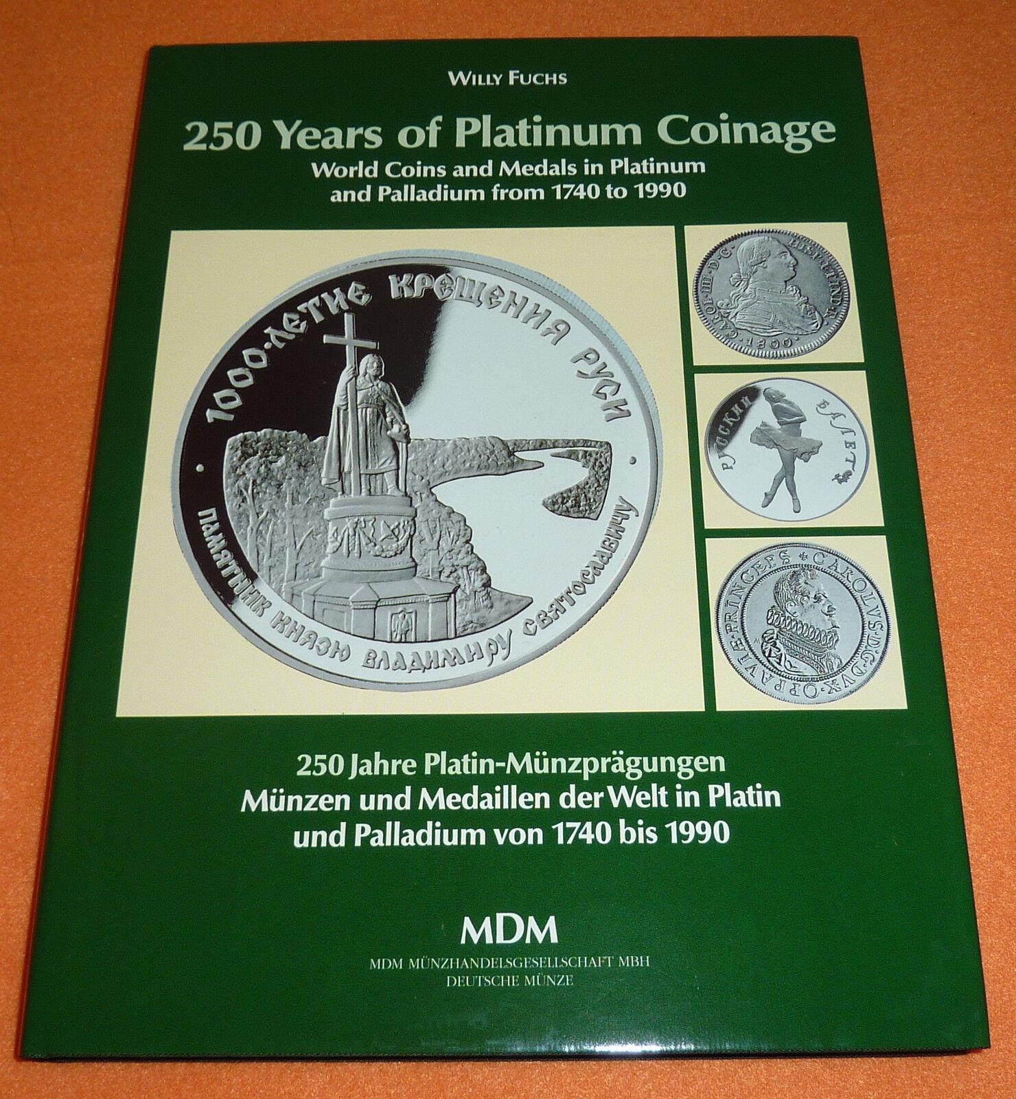 Platin und Palladium Katalog 172 S. Münzen +  Medaillen 1740 - 1990 China etc.