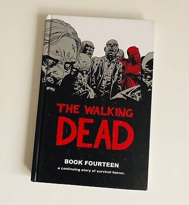 The Walking Dead Book 14 on Hardcover - Kirkman Adlard Gaudiano Rathburn