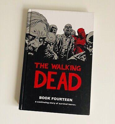 The Walking Dead Book 14 on Hardcover - Kirkman Adlard Gaudiano Rathburn
