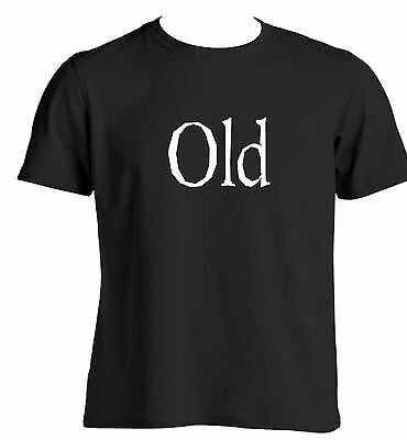 Old Birthday Gift ideas for a parent husband or friend Funny T Shirt Novelty ()