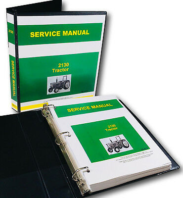 Service Manual For John Deere 2130 Tractor Technical Repair Shop Book Overhaul