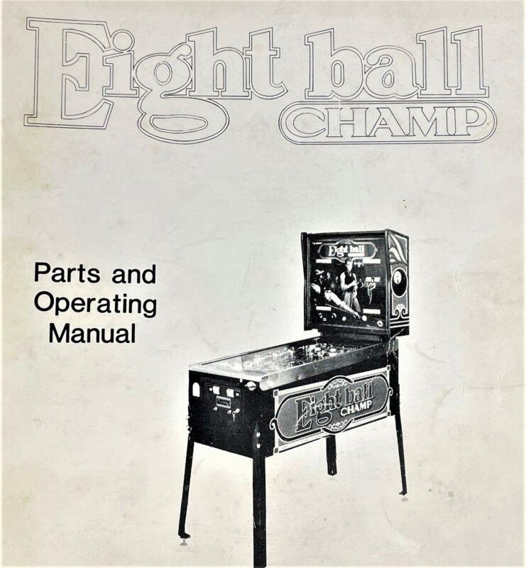 Bally Eight Ball Champ Pinball Machine Game Parts Operating Manual & Schematics