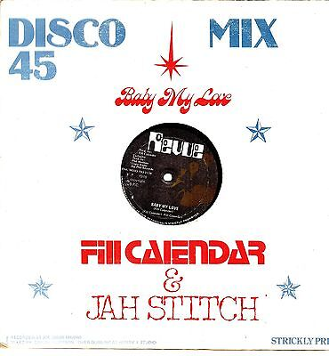 """ BABY MY LOVE. ""  fill callender & jah stitch. REVUE 12in 1978."