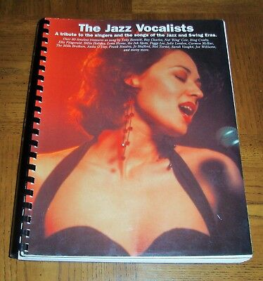 THE JAZZ VOCALISTS -A TRIBUTE TO THE SINGERS & THE SONGS OF THE JAZZ & SWING ERA