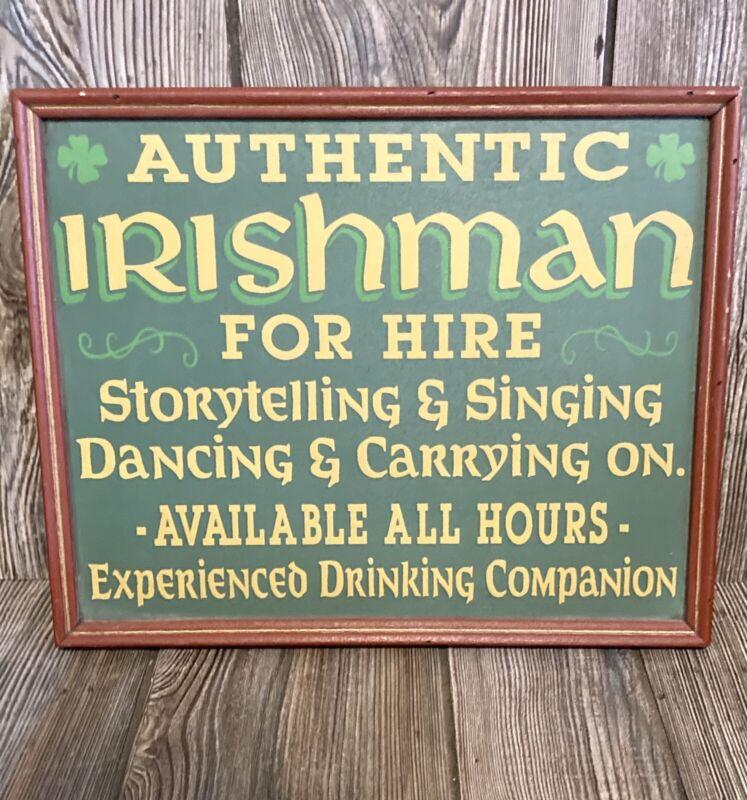 Authentic Irishman For Hire Storytelling Singing Sign Framed Irish Culture 13x11