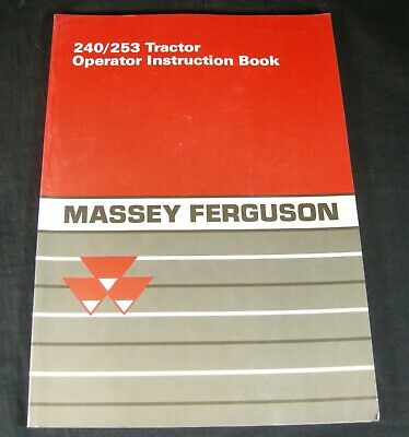 Massey Ferguson 240 253 Tractor Operator Maintenance Instruction Owner Manual
