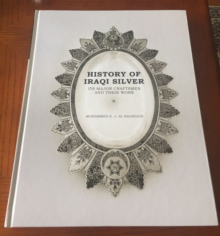 History Of Iraqi Silver (It's Major Craftsman And Their Work).