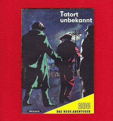 DDR Das neue Abenteuer Nr. 208 Tatort unbekannt 1963