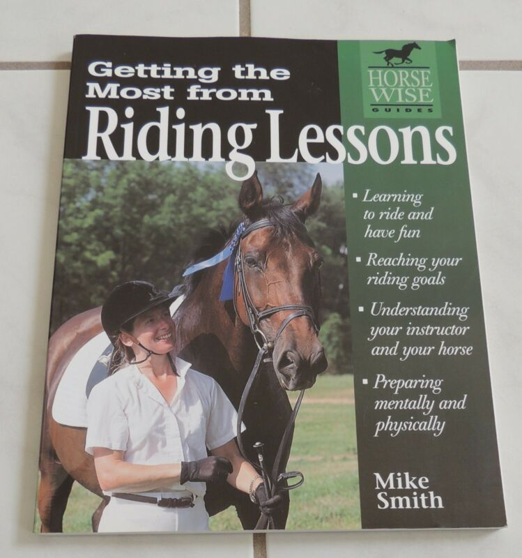horse RIDING LESSONS getting the most of, book equine