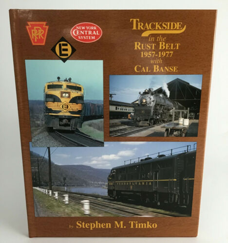 New York Central - Trackside in the Rust Belt with Cal Banse -Stephen Timko