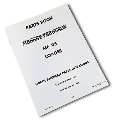 Massey Ferguson 95 Loader Parts Manual Catalog Book Schematic Agriculture Mf