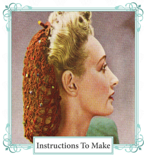 Vintage 1940s Wartime Crochet Patterns How To Make 2 Hair Snoods Ebay