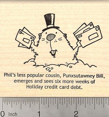 Groundhog Day Rubber Stamp, Punxsutawney Bill, with Credit Card Bills K26509 - Groundhog Day Craft