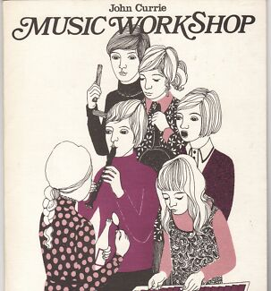 MUSIC WORKSHOP Improvisations For Young People ~ John Currie