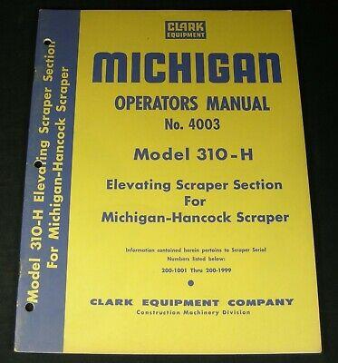 Clark Michigan 310h Elevating Scraper Operator Maintenance Manual For Hancock