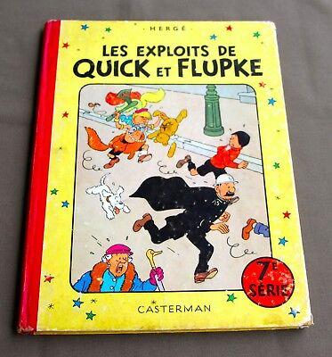 HERGE - LES EXPLOITS DE  QUICK ET  FLUPKE  7E SERIE - EO1956 - B7