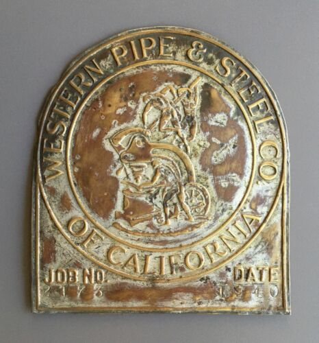 Vintage 1940  Metal Plaque Sign - Western Pipe & Steel Company of California