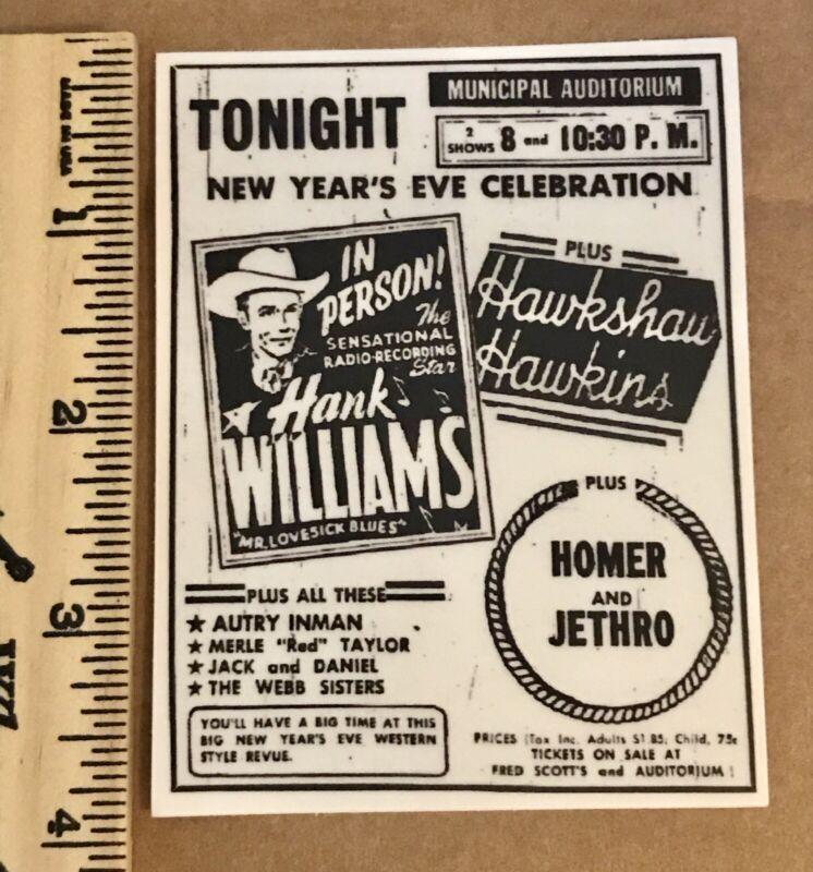 "HANK WILLIAMS Sr. 3X4"" NEW YEARS EVE 1952/53 Newspaper Ad Vinyl DECAL/STICKER"