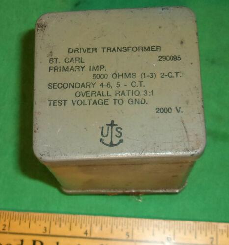 3:1 Driver Transformer 5000 ohms primary Centertapped Secondary 4 pound US Navy
