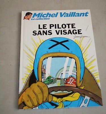 BD : Michel vaillant : Le pilote sans visage . Jean Graton . Graton éditeur 2010
