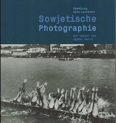 Sowjetische Photographie 1920er/30er Jahre, Rußland, Sammlung Alex Lachmann 2005 ()