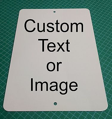 "Personalized 9"" x 12"" Aluminum Metal Sign Customize with Text or Picture"