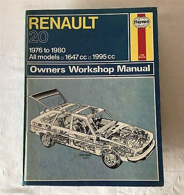 Renault 20 1976-1980 1647-1995cc Haynes 477 Owners Workshop Manual Hardback 1980