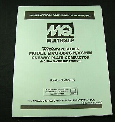 Mq Mikasa One Way Plate Compactor Mvc-88vgh Vghw Owner Maintenance Parts Manual