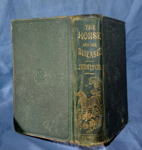 Jennings1860 HC Horse and His Diseases Nearly100 Engravings 1st Edition