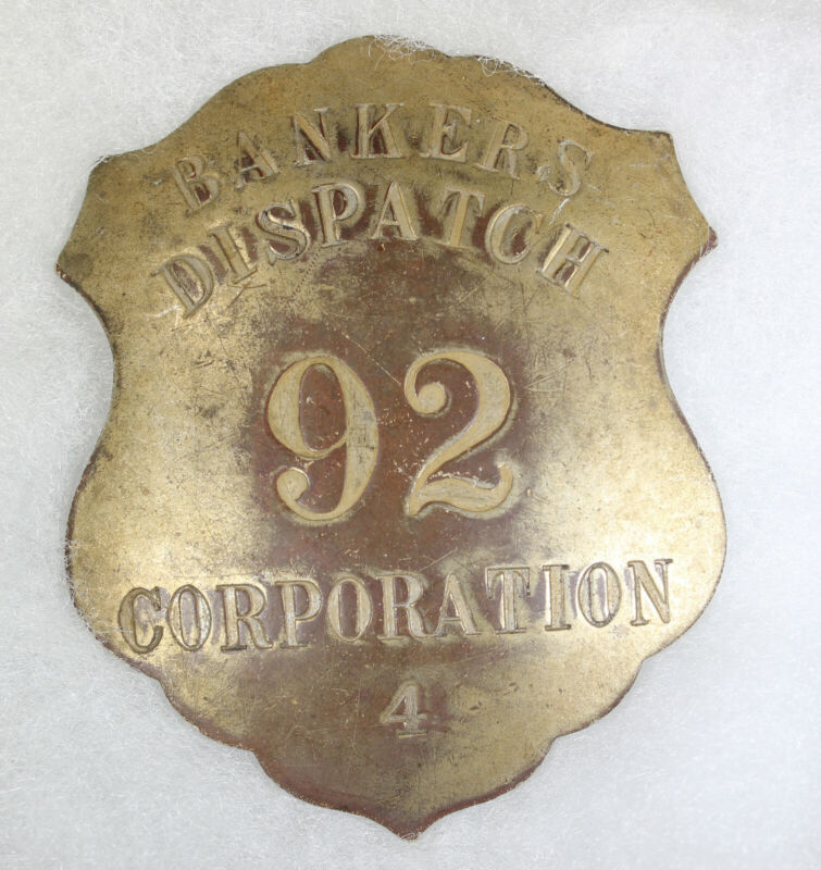 Obsolete Bankers Dispatch 92 Corporation 4 Law Badge