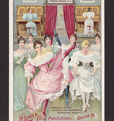 Lehr Piano Easton PA Victorian Can-Can Dance Academy Fun! Advertising Trade Card