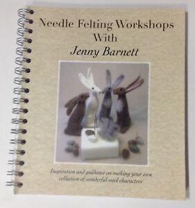 needle felting book 'needle felting workshops with Jenny Barnett