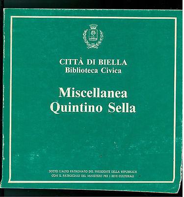 CITTA DI BIELLA MISCELLANEA QUINTINO SELLA 1984 BIBLIOGRAFIA ALPINISMO GEOLOGIA