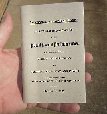 1897 NATIONAL ELECTRICAL CODE BOOK REPRINT ELECTRIC WIRING IBEW FATHERS DAY