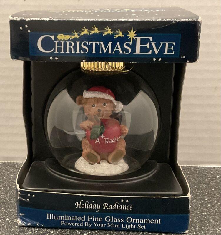 Teacher Illuminated Fine Glass Ball Ornament Cavanagh A+ Bear Christmas Eve