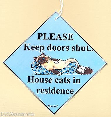 Birman Cat painting art sign Keep Doors Shut laminated sign by Suzanne Le Good