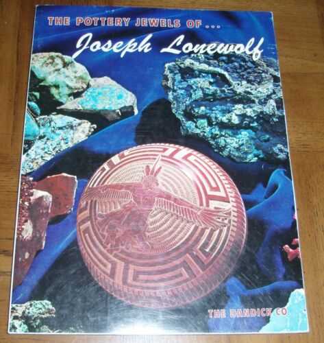THE POTTERY JEWELS OF...JOSEPH LONEWOLF - 1975 TRADE PAPERBACK- WONDERFUL PHOTOS